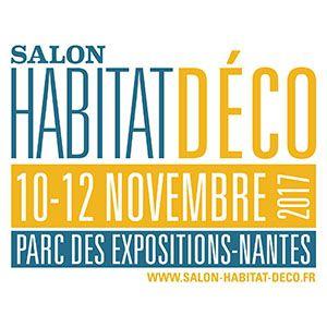 Salon Habitat Déco @ Parc des Expositions de la Beaujoire - Nantes - NANTES