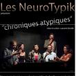 Spectacle Chroniques Atypiques à CUGNAUX @ Théâtre des Grands Enfants - Grand Théâtre - Billets & Places