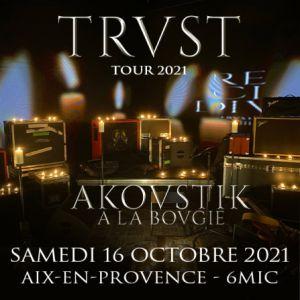 Trust - Akoustik Tour