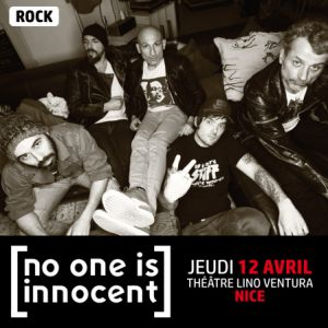 Concert No One Is Innocent - 12 Avril - Théâtre Lino Ventura @ Théatre Lino Ventura - Nice