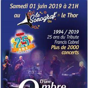 D'une Ombre À L'autre- Célébration De 25 Ans De Tribute F. Cabrel