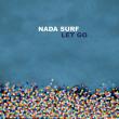 Concert NADA SURF à RAMONVILLE @ LE BIKINI - Billets & Places