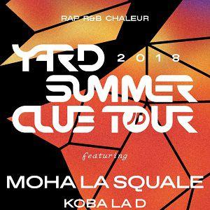 YARD Summer Club - Tour @ Wanderlust - PARIS