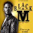 Concert BLACK M à CALUIRE ET CUIRE @ RADIANT-BELLEVUE - Billets & Places
