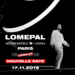Concert LOMEPAL à PARIS @ ACCORHOTELS ARENA - Billets & Places