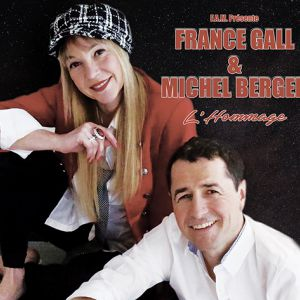 France Gall Et Michel Berger - L'hommage