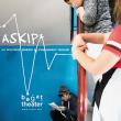 Théâtre ASKIP*