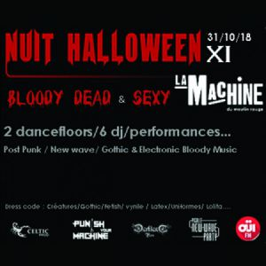 Nuit Halloween XI @ La Machine du Moulin Rouge - Paris