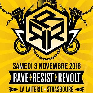 RAVE - RESIST -  REVOLT @ La Laiterie - Grande Salle - Strasbourg