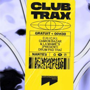 Club Trax: La Mamie's Vs Camion Bazar - Warehouse Nantes