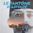 Théâtre LE FANTOME D'AZIYADÉ