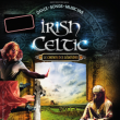 Spectacle IRISH CELTIC - LE CHEMIN DES LEGENDES