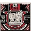 Concert DUB MASTER CLASH - ROOTS RAID/AKU FEN/PILAH/DUB SHEPHERDS... à SAINT ETIENNE @ Le Clapier - Billets & Places
