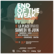 Concert FINALE FRANCE END OF THE WEAK 2018 à PARIS @ La Place - Billets & Places