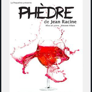 PHEDRE @ LAURETTE THEATRE - PARIS