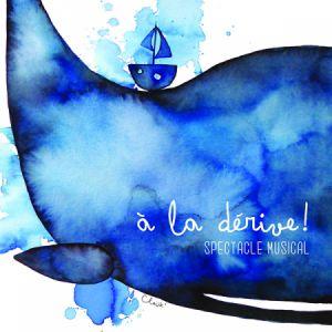 A La Derive ! - Cie La Rustine