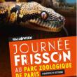 Parcours FRISSON à PARIS @ Parc Zoologique de Paris - Billets & Places