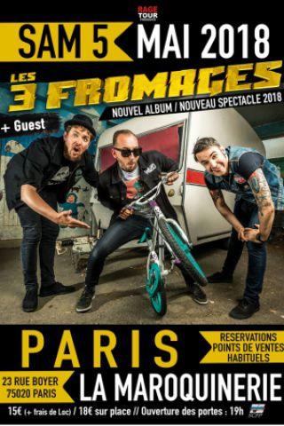 Concert LES 3 FROMAGES à PARIS @ La Maroquinerie - Billets & Places