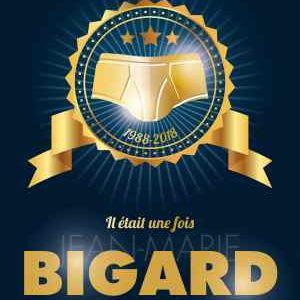"""Jean Marie Bigard """"Il Était Une Fois Bigard"""""""