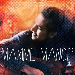 MAXIME MANOT' @ LE METRONUM - TOULOUSE