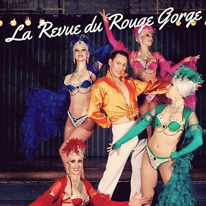 LA REVUE DU ROUGE GORGE @ Le Rouge Gorge - AVIGNON