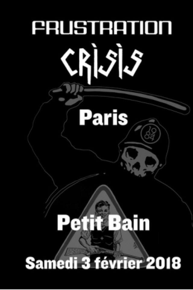FRUSTRATION ET CRISIS EN CONCERT  @ Petit Bain - PARIS