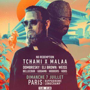Tchami X Malaa : No Redemption & Friends - Parislongchamp