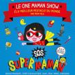 Théâtre SOS Super Maman