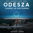 Concert ODESZA (with special guest Hayden James) à PARIS @ ELYSEE MONTMARTRE - Billets & Places