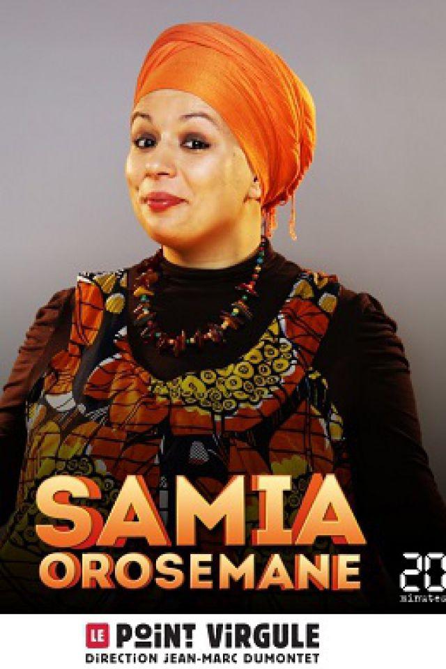 SAMIA OROSEMANE @ Théâtre Le Point Virgule - PARIS