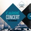 CARRÉ-CONCERT DU FAUBOURG #7 à PARIS @ AUDITORIUM - CARREAU DU TEMPLE - Billets & Places