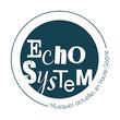 ECHO SYSTEM, SCEY SUR SAÔNE ET SAINT ALBIN : programmation, billet, place, infos
