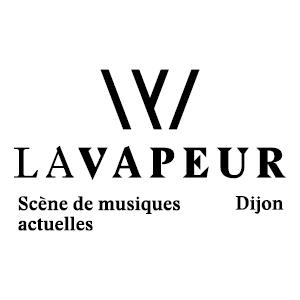 LA VAPEUR, DIJON  : programmation, billet, place, infos