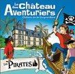 CHATEAU DES AVENTURIERS, AVRILLÉ : programmation, billet, place, infos