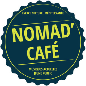 NOMAD' CAFE, Marseille : programmation, billet, place, infos