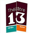 THEATRE 13 / SEINE, PARIS : programmation, billet, place, infos
