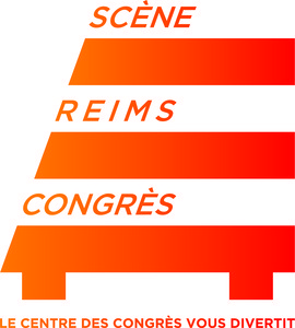LA SCENE REIMS CONGRES : programmation, billet, place, infos