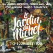 Festival JARDIN DU MICHEL 2018 - JDM 2018