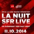 LA NUIT SFR LIVE : Billet, place, pass & programmation   Soirée