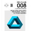 ME.CLUB.008 – POWER HOUSE : Billet, place, pass & programmation | Soirée