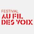 FESTIVAL AU FIL DES VOIX 2013 : Billet, place, pass & programmation   Festival