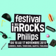 FESTIVAL LES INROCKS PHILIPS 2015 : Billet, place, pass & programmation | Festival
