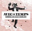 Festival FESTIVAL AVEC LE TEMPS 2018