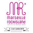 FESTIVAL MARSEILLE ROCK ISLAND 2015 : Billet, place, pass & programmation | Festival