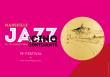 Concert 2018 MARSEILLE JAZZ DES CINQ CONTINENTS
