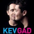 KEV & GAD : place, billet, ticket