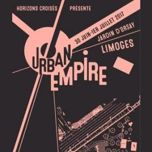 Festival URBAN EMPIRE : Billet, place, pass & programmation | Festival