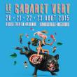 FESTIVAL CABARET VERT 2015 : Billet, place, pass & programmation | Festival