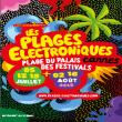 Festival Les Plages Electroniques 2012 : Billet, place, pass & programmation | Festival