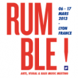 RUMBLE FESTIVAL 2013 : Billet, place, pass & programmation | Festival